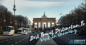 Best Travel Destination To Visit In Germany