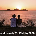 Best Tropical Islands To Visit In 2020